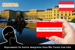 Requirements for Austria Immigration those Who Travels from India