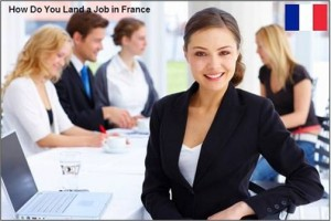 How Do You Land a Job in France